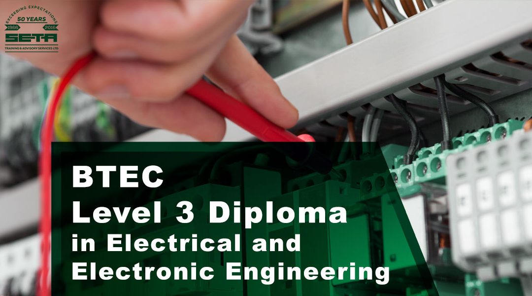 BTEC Level 3 Diploma in Electrical and Electronic Engineering