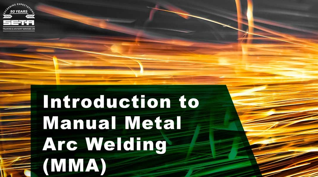 Introduction to Manual Metal Arc Welding (MMA)