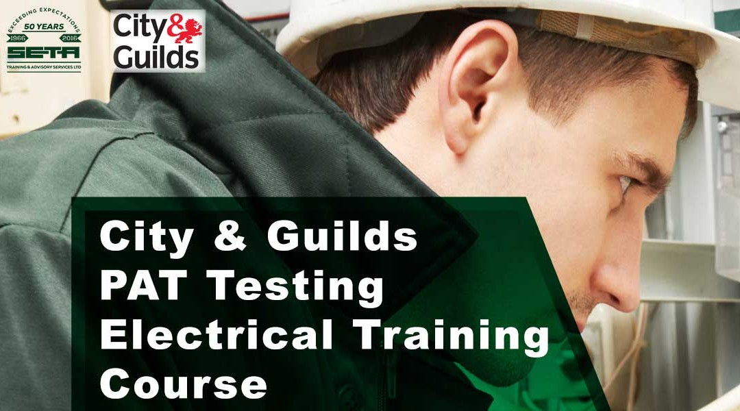 City & Guilds Inspection And Testing Electrical Equipment PAT Electrical Training Course