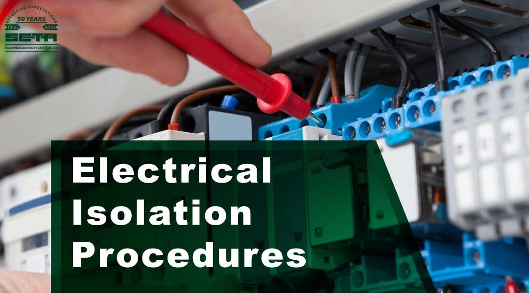 Electrical Isolation Procedures Maintenance Personnel  Electrical Training Course