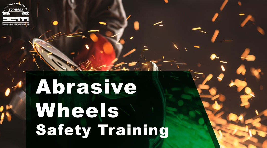 Abrasive Wheels Safety Training Course