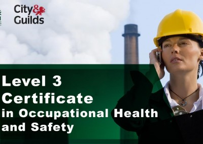 The City & Guilds Level 3 Certificate in Occupational Health and Safety