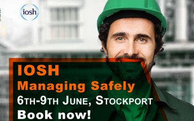 IOSH Managing Safely Stockport – June Offer