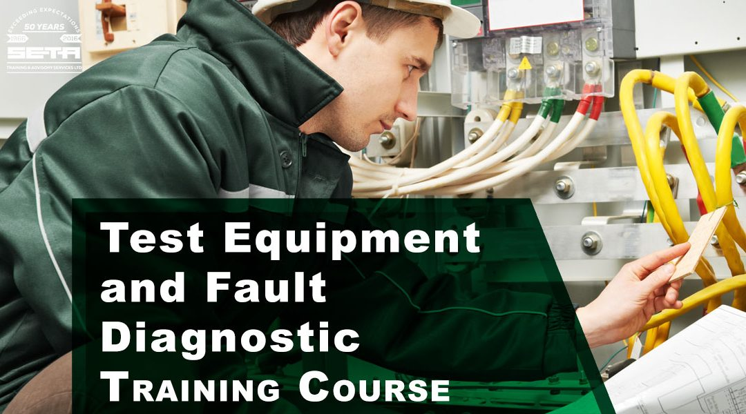 Test Equipment and Fault Diagnostic