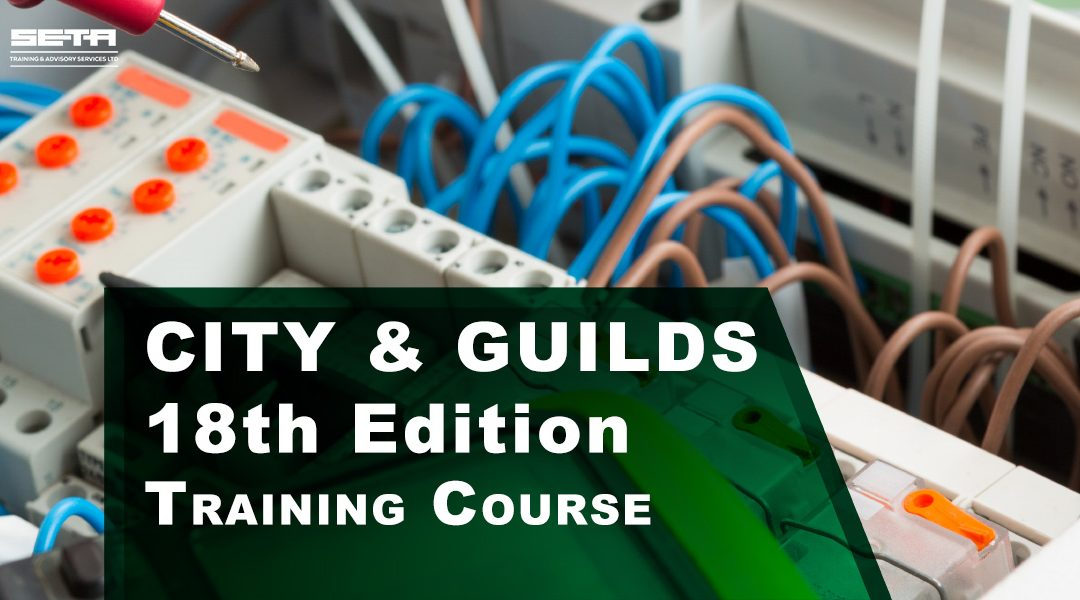 City & Guilds 18th Edition 2018 One Day Update Course