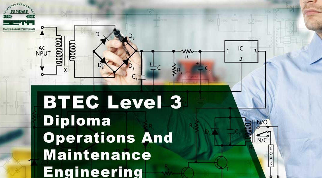 BTEC Level 3 Diploma Operations And Maintenance Engineering