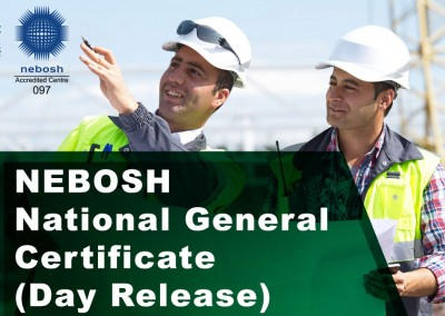 NEBOSH National General Certificate (Day Release)