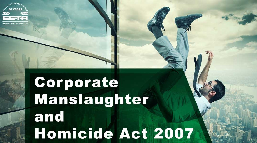 Corporate Manslaughter and Homicide Act 2007