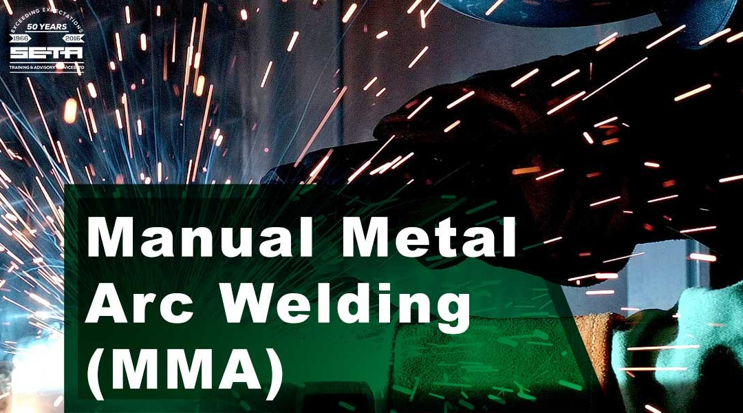 Manual Metal Arc Welding (MMA)