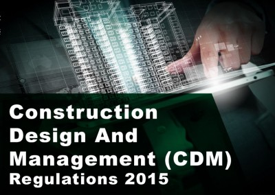 Construction Design And Management (CDM) Regulations 2015