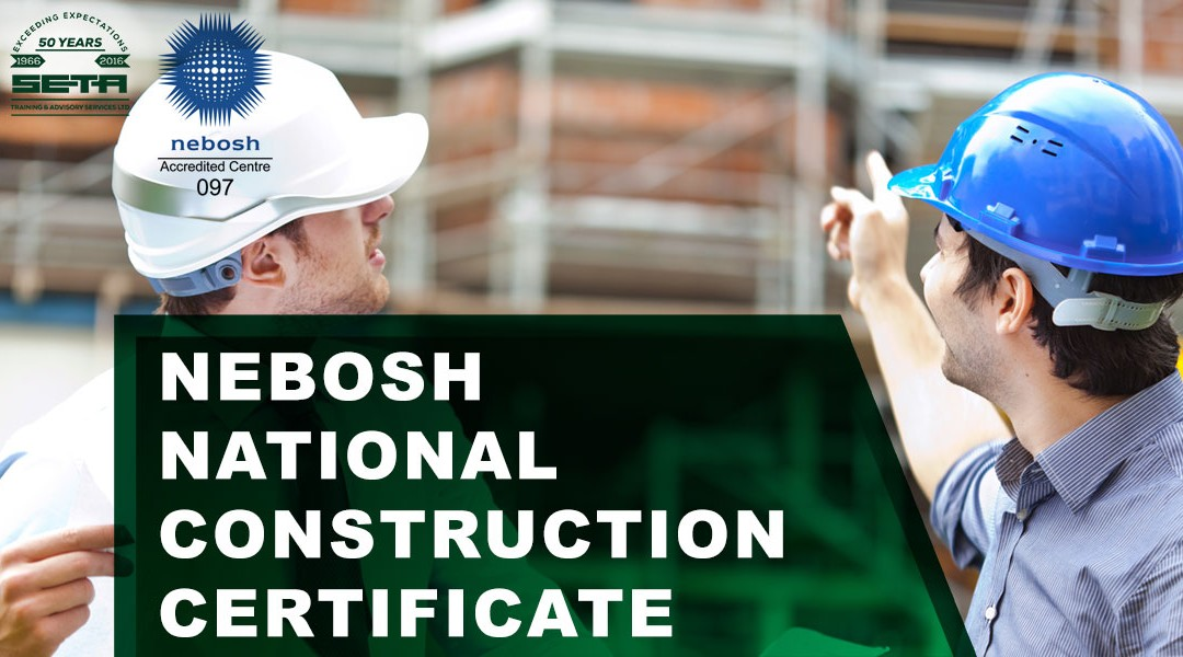 NEBOSH National Construction Certificate