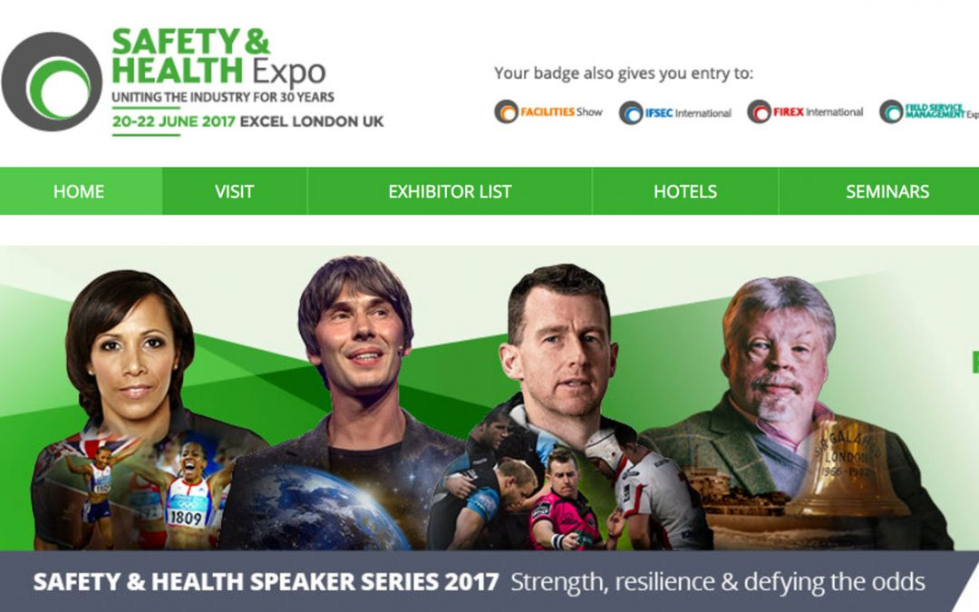 Please visit us on the Safety & Health Expo, Excel, London