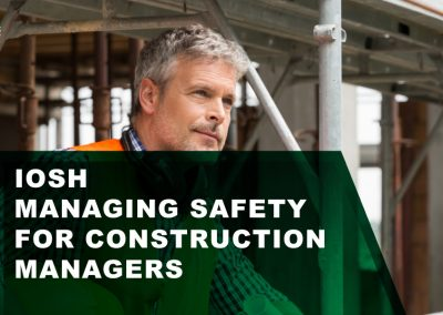 IOSH Managing Safety for Construction Managers